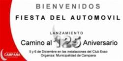 El anuncio de la fiesta solo hacía alusion a un LANZAMIENTO de algo relacionado al 125 Aniversario de Campana y no menciona al Primer Automóvil, como tampoco lo muestra en imagen.
